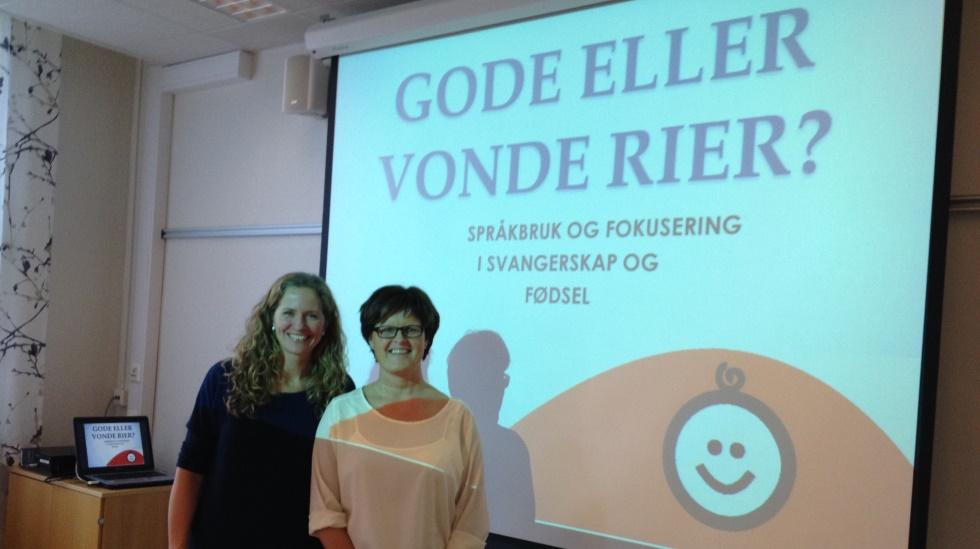 Jordmor Ragna (til venstre) og jordmor Grethe brenner for at fødekvinner skal forstå hvor viktig det er å fokusere positivt i fødsel. Foto: privat